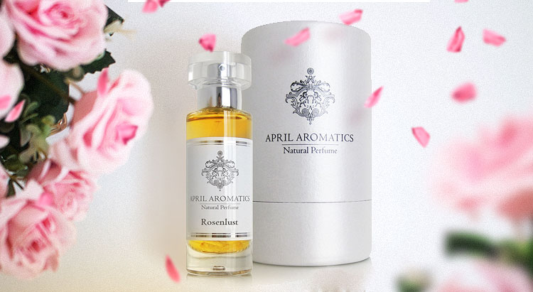 Rosenlust, April Aromatics